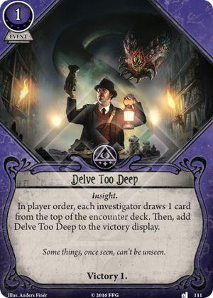 Delve Too Deep