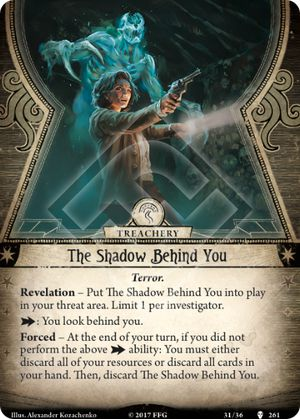 The Shadow Behind You