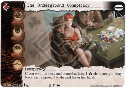 The Underground Conspiracy